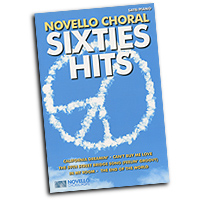 Various Arrangers : Novello Choral 60's Hits : SATB : Songbook : 9781783053087 : 14043313