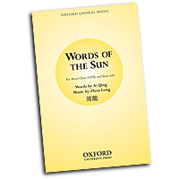Zhou Long : Words of the Sun : 01 Songbook : 9780193864894