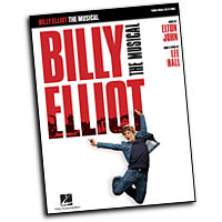 Elton John & Lee Hall : Billy Elliot: The Musical : Solo : Songbook : 884088277574 : 142346480X : 00313432