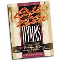 Various Composers : All The Best Hymns : SATB : 01 Songbook : 001087812