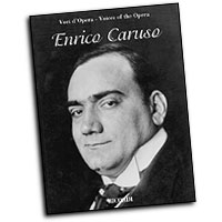 Enrico Caruso : Voices of the Opera Series : Solo : Songbook :  : 073999544763 : 0634069578 : 50485250