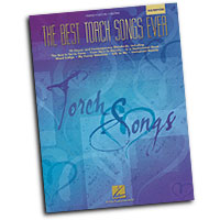 Various Composers : The Best Torch Songs Ever - 2nd Edition : Solo : Songbook : 073999916416 : 0634064142 : 00311027