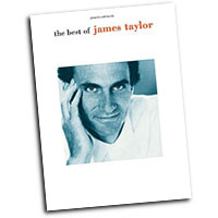 James Taylor : The Best of : Solo : Songbook : James Taylor : 654979064541  : 00-PFM0311