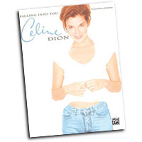 Celine Dion : Falling Into You : Solo : Songbook : 029156302622  : 00-4813A
