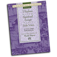 Mark Hayes : 7 Psalms and Spiritual Songs for Solo Voice - Medium High : Solo : Songbook : 038081213408  : 00-22068