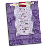 Mark Hayes : 7 Psalms and Spiritual Songs for Solo Voice - Medium Low : Solo : Songbook : 038081213439  : 00-22071