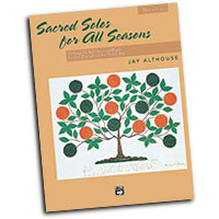 Jay Althouse : Sacred Solos for All Seasons - Low : Solo : Songbook : 038081200965  : 00-21175