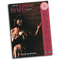 Various Composers : Cantolopera - Arias for Lyric Soprano : Solo : Songbook & CD :  : 884088282226 : 50486844