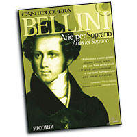 Various Composers : Cantolopera - Bellini Arias for Soprano  : Solo : Songbook & CD :  : 884088137212 : 50486424