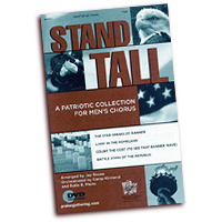 Jay Rouse : Stand Tall! A Patriotic Collection for Men's Chorus : TTBB : 01 Songbook : 797242271298