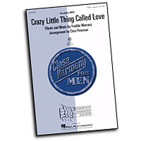 Close Harmony For Men : Crazy Little Thing Called Love - 4 Charts and Parts CD : TTBB : Sheet Music & Parts CD : 884088364878 : 08750082