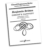 Benjamin Britten : Christ's Nativity : SATB : 01 Songbook : 9780571515134 : 12-0571515134