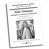 Jeremy Summerly : Fair Oriana - Madrigals in Celebration of Elizabeth 1 : SATB : 01 Songbook : Jeremy Summerly :  :               : 12-0571521177