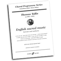Thomas Tallis : English Sacred Music : SATB : 01 Songbook : Thomas Tallis : 9780571522996 : 12-0571522998