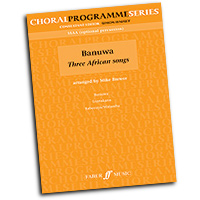 Mike Brewer : Banuwa - Three African Songs : SSAA : 01 Songbook : Mike Brewer : 9780571526925 : 12-0571526926