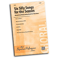 Various Arrangers : Six Silly Songs of the Season : 2-Part : 01 Songbook : 038081340371  : 00-31269