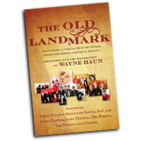 Bradley Knight : The Old Landmark - Songs from Southern Gospel's Finest : SATB : 01 Songbook :  : 9780834177406 : 9780834177406