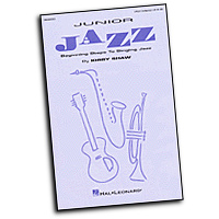 Kirby Shaw : Junior Jazz - Beginning Steps to Singing Jazz  : 2-Part : 01 Songbook :