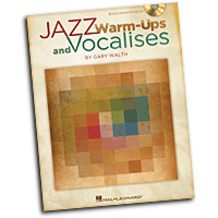 Gary Walth : Jazz Warm-ups and Vocalises : Vocal Warm Up Exercises & CD :  : 884088539474 : 1458405796 : 08752485