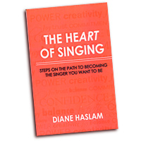 Diane Haslam : The Heart of Singing : 01 Book