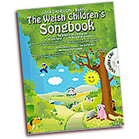 Llyfr Caneuon : The Welsh Children's Songbook : Solo : Songbook & CD :  : 884088638771 : 1847725406 : 14004563