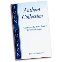 John Rutter : Anthem Collection : SATB : 01 Songbook : John Rutter : 9780193534179
