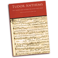 Lionel Pike (Editor) : Tudor Anthems - 50 Motets and Anthems for Mixed Voice Choir : SATB : 01 Songbook : 884088559939 : 1847729746 : 14037773