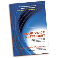 David Blair McClosky  : Your Voice at Its Best - Enhancement of the Healthy Voice, Help for the Troubled Voice  : 01 Book :  : 1-57766-705-0