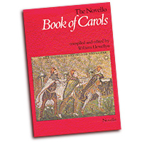 William Llewellyn (Editor) : The Novello Book of Carols : SATB : 01 Songbook : 752187440741 : 0853601275 : 14023523