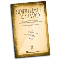 Roger Emerson : Spirituals for Two Parts : 2-Part : 01 Songbook : Roger Emerson : 884088500337 : 08751820