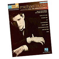 Michael Buble : Pro Vocal - Call Me Irresponsible : Solo : Songbook & CD : 884088643119 : 1458423689 : 00740452