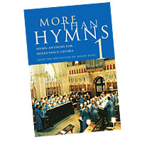Barry Rose : More Than Hymns : SATB : 01 Songbook : 884088425463 : 0711988803 : 14021852
