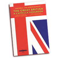 Cantabile - The London Quartet : The Great British A Cappella Songbook : SATB : 01 Songbook :  : EP72404
