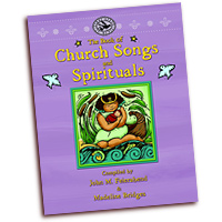 John M. Feierabend and Madeline Bridges : The Book of Church Songs and Spirituals : 01 Book :  : CGIBK1
