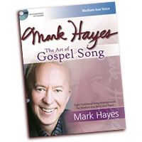 Mark Hayes : The Art of Gospel Song - Medium Low Voice : Solo : Songbook & CD : 9781429121323 : 30/2642L