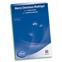 Donald Moore : Merry Christmas Madrigals : SAB : Sheet Music