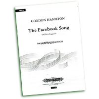 Gordan Hamilton : The Facebook Song : SATB : Sheet Music : EP72449