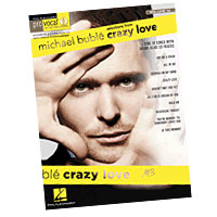 Michael Buble : Crazy Love : Solo : Songbook & CD : 884088518707 : 1423496779 : 00740439