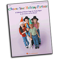 John Jacobson, Alan Billingsley : Choose Your Holiday Partner  : 2-Part : 01 Songbook : John Jacobson : 073999703825 : 09970382