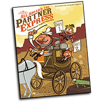 Various Arrangers : All Aboard the Partner Express : 2-Part : 01 Songbook : 884088210458 : 142343420X : 09971127