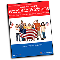 John Jacobson : Patriotic Partners : 2-Part : 01 Songbook : John Jacobson : 884088479909 : 1423491750 : 09971405