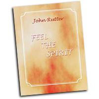 John Rutter : Feel The Spirit : SATB : 01 Songbook : John Rutter :  : HMB231