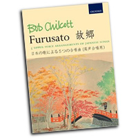 Bob Chilcott : Furusato - 5 upper-voice arrangements of Japanese songs : SSAA : 01 Songbook : Bob Chilcott : 9780193390829 : 9780193390829