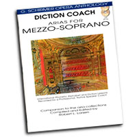 G. Schirmer Opera Anthology : Diction Coach - Arias For Mezzo-Soprano : Solo : Songbook & CD :  : 884088082628 : 1423413091 : 50486257
