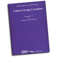 William Bolcom and Arnold Weinstein : Cabaret Songs Complete - Volumes 1-4 for Medium Voice and Piano : Solo : Songbook : 884088312336 : 142346883X : 00220273