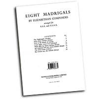 Various Composers : Eight Elizabethan Madrigals : SSA. : 01 Songbook :  : 884088425500 : 0853606633 : 14009956