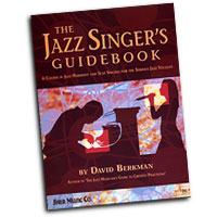 David Berkman : The Jazz Singer's Guidebook : Scat : 01 Book & 1 CD :