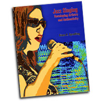 Diana R. Spradling : Jazz Singing: Developing Artistry and Authenticity : 01 Book :  : JS