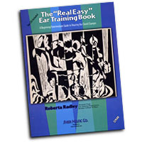 Roberta Radley : The Real Easy Ear Training Book : 01 Book & 2 CDs :