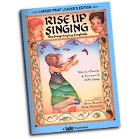 Peter Blood and Annie Patterson : Rise Up Singing - The Group Singing Songbook : Unison : 01 Songbook & 1 CD : 073999782288 : 1881322149 : 00740332